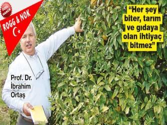 Sözcü gazetesinde Aytunç ERKİN: Çukurova Üniversitesi Ziraat Fakültesi Öğretim Üyesi Prof. Dr. İbrahim Ortaş: Atatürk'ün kurduğu Devlet Üretim Çiftlikleri yeniden kamulaştırılmalı